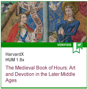 HUM 1.8x The Medieval Book of Hours: Art and Devotion in the Later Middle Ages