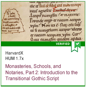 HUM 1.7x Monasteries, Schools, and Notaries, Part 2: Introduction to the Transitional Gothic Script
