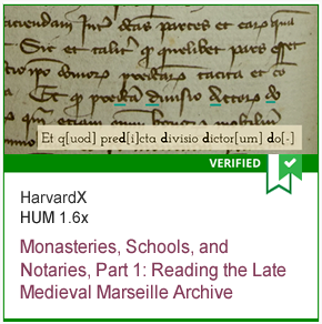 HUM 1.6x Monasteries, Schools, and Notaries, Part 1: Reading the Late Medieval Marseille Archive