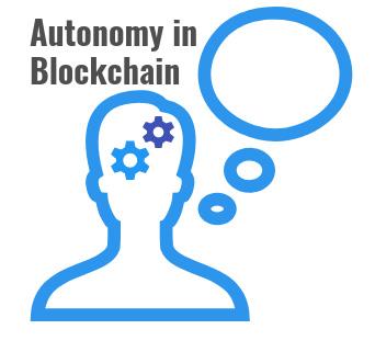 Autonomy in Blockchain